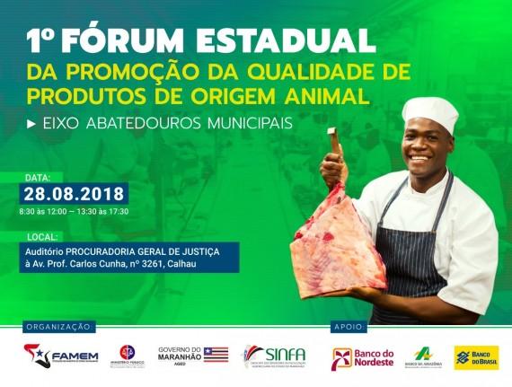 I Fórum Estadual da Promoção da Qualidade de Produtos de Origem Animal - Eixo: Abatedouros Públicos