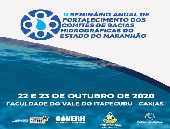 """Caxias sediará no próximo dia 22 de outubro o """"II Seminário Anual de Fortalecimento dos Comitês de Bacias Hidrográficas do Estado do Maranhão"""""""