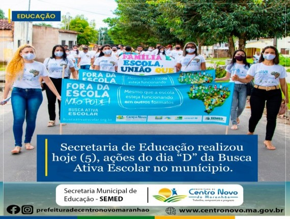 """Secretaria de Educação, adere à campanha """"dia D da Busca Ativa Escolar"""", no município de Centro Novo do Maranhão"""