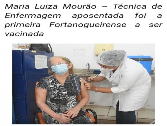 Primeira Fortanogueirense a ser vacinada.