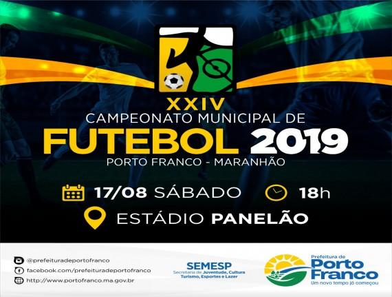 XXIV CAMPEONATO MUNICIPAL DE FUTEBOL 2019 PORTO FRANCO - MA