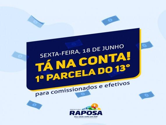 Prefeitura de Raposa antecipa primeira parcela do 13° salário