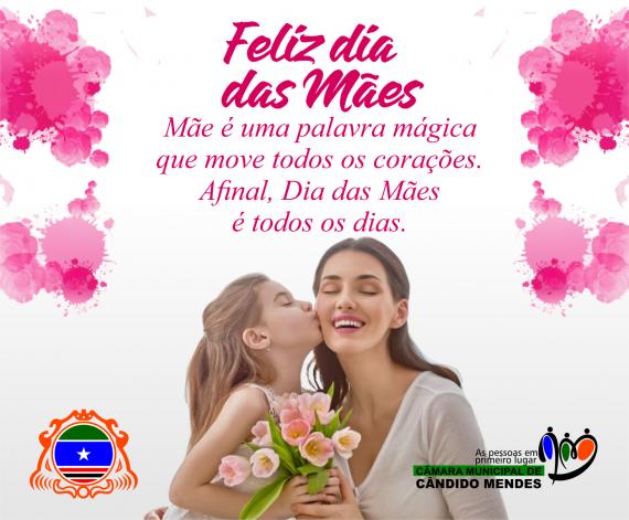 b2f4cc47bf21 12/05/2019 FELIZ DIA DAS MÃES, EM ESPECIAL AS CANDIDOMENDENSES